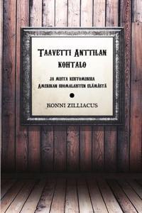 Taavetti Anttilan kohtalo