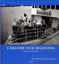 Lärande och bildning : hundra år i Göteborg