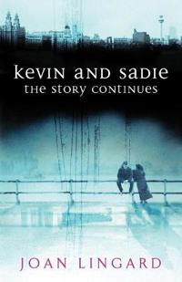 Kevin and Sadie: The Story Continues
