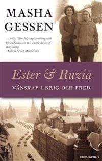 Ester och Ruzia: Vänskap i krig och fred