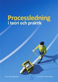 Processledning i teori och praktik