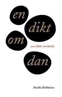 En dikt om Dan : 100 dikter om kärlek