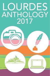 Lourdes Anthology 2017
