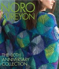 Noro Kureyon: The 30th Anniversary Collection