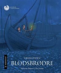 Vikingtiden - Marianne Nielsen, Elin Grøtan   Inprintwriters.org