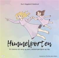 Himmelporten - Guri Heggland Haslerud | Inprintwriters.org