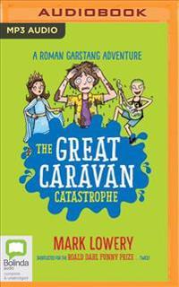 The Great Caravan Catastrophe
