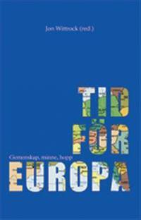 Tid för Europa : gemenskap, minne, hopp