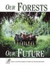 Our Forests, Our Future