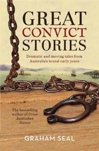 Great Convict Stories