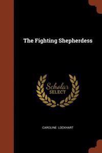 The Fighting Shepherdess