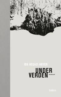 Under verden - Ida Hegazi Høyer | Inprintwriters.org