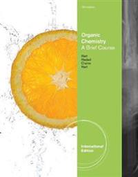 Organic chemistry - a brief course, international edition