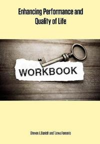Enhancing Performance and Quality of Life Workbook