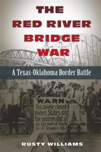 Red River Bridge War