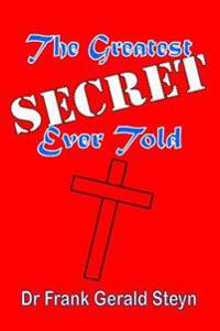 The Greatest Secret Ever Told