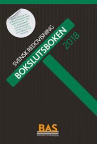 Bokslutsboken 2018 : svensk redovisning