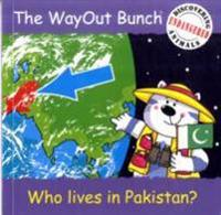 Wayout Bunch - Who Lives in Pakistan?