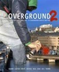 Overground. 2, 8 nordiska graffitimästare : 8 Scandinavian graffiti masters : [Adams, Cazter, Finsta, Marvel, Nug, Sabe, Skil, Trama]