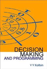 Decision Making and Programming