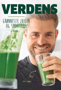 Verdens grønneste juicer og smoothies