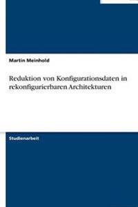 Reduktion Von Konfigurationsdaten in Rekonfigurierbaren Architekturen