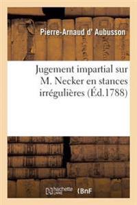 Jugement Impartial Sur M. Necker) En Stances Irregulieres