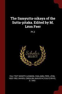THE SAMYUTTA-NIKAYA OF THE SUTTA-PITAKA.