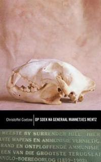 Klassiek reeks: Op soek na generaal Mannetjies Mentz