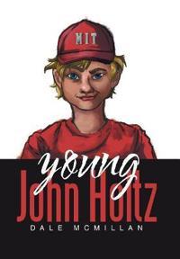Young John Holtz