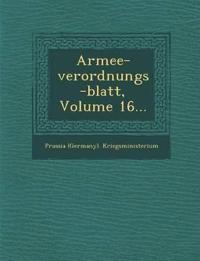 Armee-verordnungs-blatt, Volume 16...