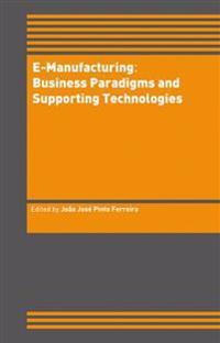 E-manufacturing