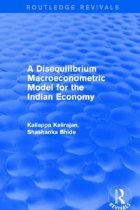Disequilibrium Macroeconometric Model for the Indian Economy