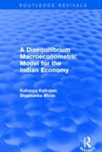 Revival: A Disequilibrium Macroeconometric Model for the Indian Economy (2003)