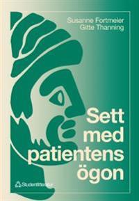 Sett med patientens ögon