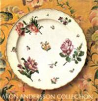 Aron Andersson Collection European XVIIIth Century Porcelain