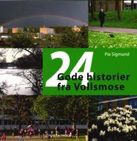 24 Gode historier fra Vollsmose