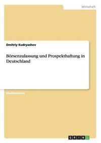 Borsenzulassung Und Prospekthaftung in Deutschland