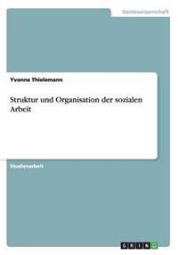 Struktur Und Organisation Der Sozialen Arbeit