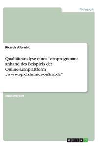 """Qualitatsanalyse Eines Lernprogramms Anhand Des Beispiels Der Online-Lernplattform """"Www.Spielzimmer-Online.de"""""""