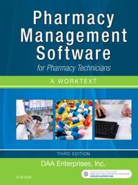 Pharmacy Management Software for Pharmacy Technicians: A Worktext - E-Book