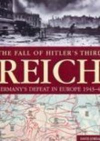 Fall of Hitler's Third Reich