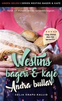 Westins bageri & kafé : andra bullar