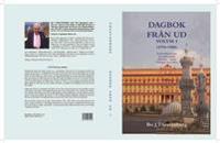 Dagbok från UD Vol 3 (1976-1980) - KGB-infiltrationen - Ny Polarpolitik - Palestinas-Israel - Dialogen med Islam