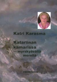 Katariinan kamarissa - myrskyävällä merellä