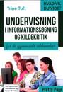 Undervisning i informationssøgning og kildekritik
