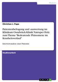 Patientenbefragung Und -Auswertung Im Klinikum Osnabruck-Klinik Natruper Holz Zum Thema Bedeutende Phanomene Im Kranheitsverlauf