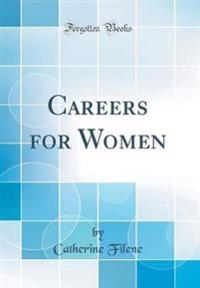 Careers for Women (Classic Reprint)