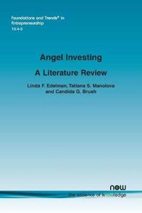 Angel Investing: A Literature Review