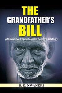 The Grandfather?s Bill: Destructive Imprints in the Family's History